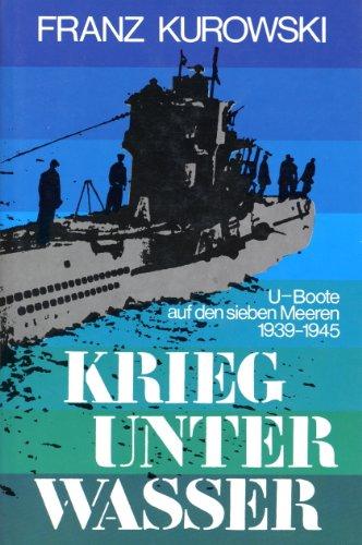 9783881991568: Krieg unter Wasser: U-Boote auf den sueben Meeren 1939-1945