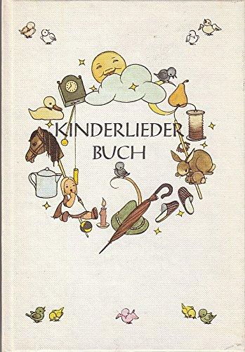 Kinderliederbuch Alte und Neue Verse: Sigrid Dückert