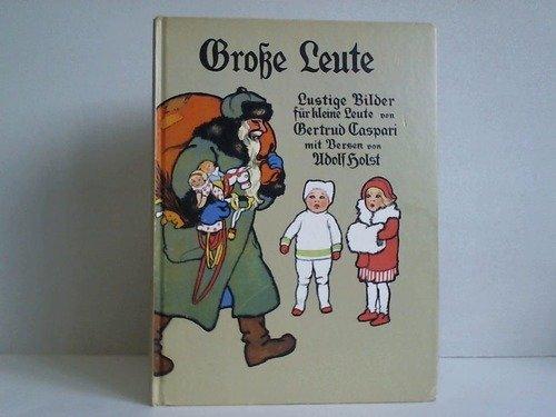 Große Leute Lustige Bilder Für Kleine Leute: Holst, Adolf