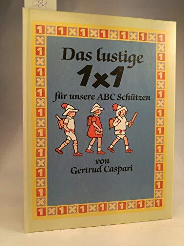 Das Lustige 1 x 1 Für Unsere: Caspari, Gertrud
