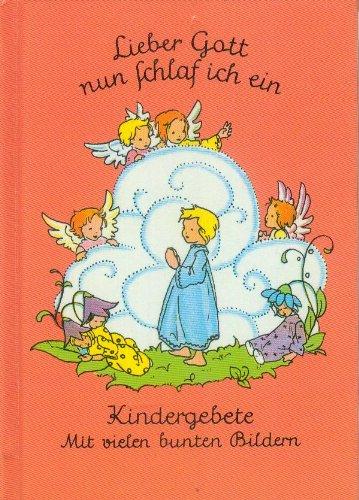 9783881993104: Lieber Gott, nun schlaf ich ein - Kindergebete. (Livre en allemand)