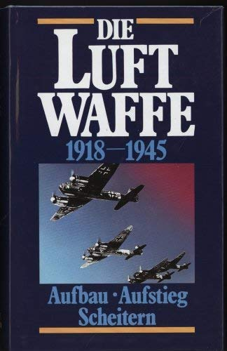 9783881993197: The Rise of the Luftwaffe