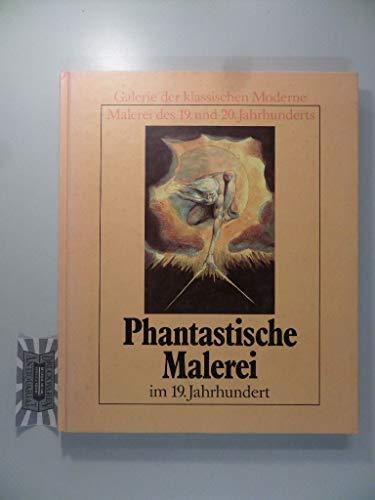 9783881994330 - Briganti, Giuliano: Phantastische Malerei im 19. Jahrhundert (Galerie der klssischen Moderne) - Libro