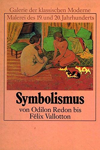 Symbolismus : von Odilon Redon bis Félix