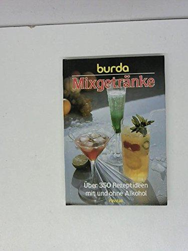 9783881994927: Burda Mixgetränke