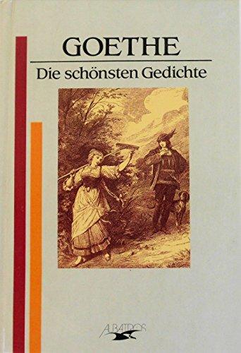 Die schönsten Gedichte: Johann W von