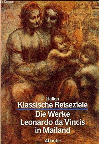 9783881995979: Die Werke von Leonardo da Vinci in Mailand