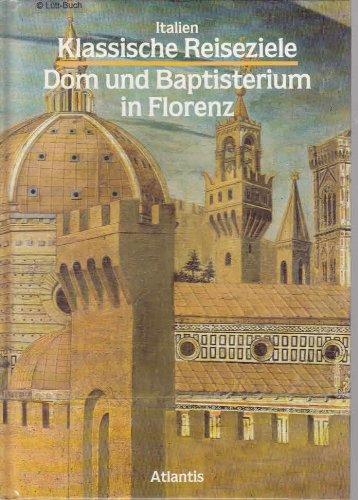 9783881996075: Italien - Dom und Baptisterium in Florenz - Klassische Reiseziele