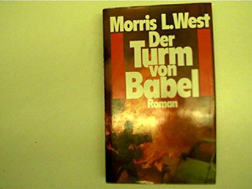 Der Turm von Babel - West, Morris L.
