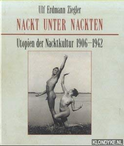 9783881999205: Nackt unter Nackten: Utopien der Nacktkultur, 1906-1942