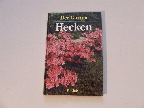 9783881999502: Der Garten - Hecken