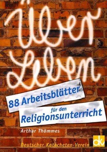 9783882073386: ÜberLeben: 88 Arbeitsblätter für den Religionsunterricht