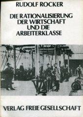 9783882150315: Die Rationalisierung der Wirtschaft und die Arbeiterklasse (German Edition)