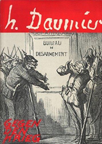 Honore Daumier - Gegen den Krieg Serie: Dech, G. Jula