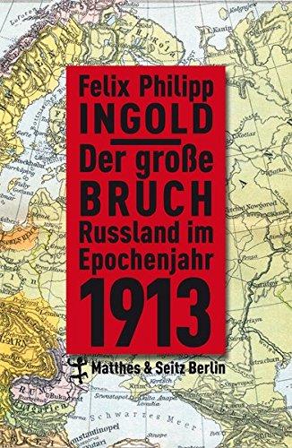 Der große Bruch: Felix Philipp Ingold