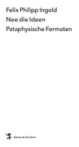 9783882210408: Nee die Ideen: Pataphysische Fermaten