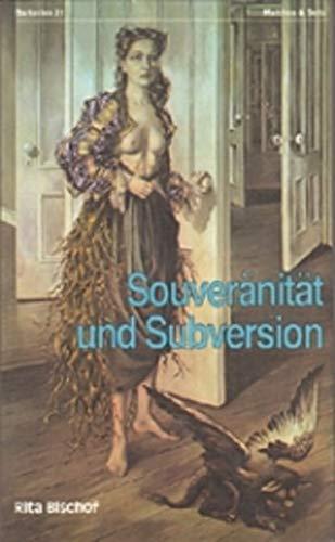 Souveränität und Subversion: Georges Batailles Theorie der Moderne (Paperback): Rita ...