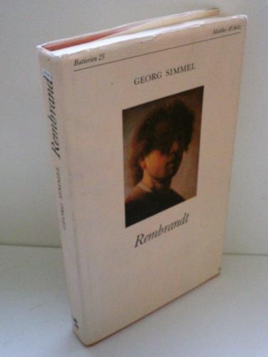 Rembrandt. Ein kunstphilosophischer Versuch: Georg Simmel