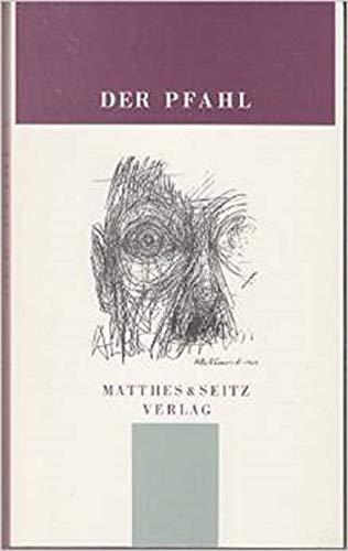 9783882212556: Der Pfahl. Jahrbuch aus dem Niemandsland zwischen Kunst und Wissenschaft: Der Pfahl, Bd.5