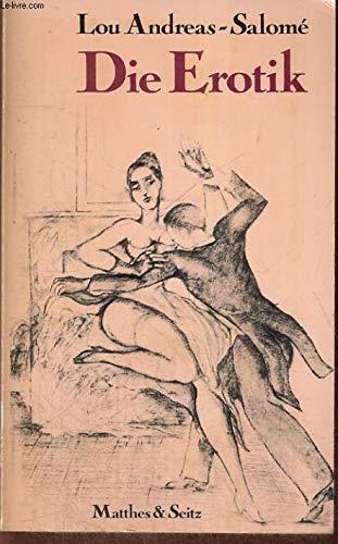 9783882213027: Die Erotik: Vier Aufsätze (German Edition)