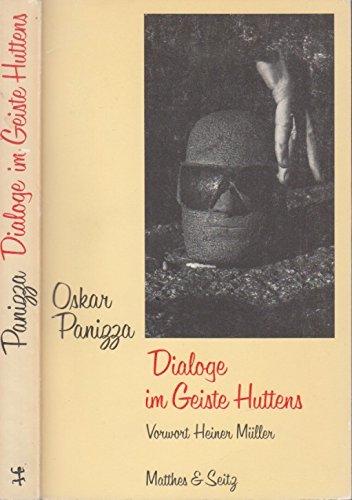 Dialoge im Geiste Huttens (German Edition): Panizza, Oskar