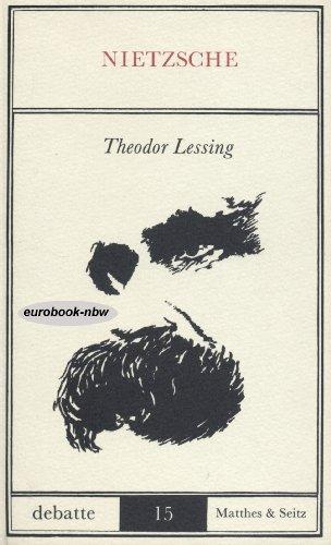 Nietzsche: Lessing, Theodor