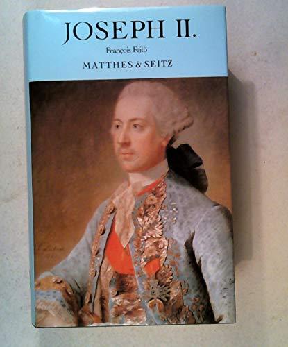 9783882215120: Joseph II.. Kaiser und Revolution�r