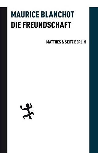 Die Freundschaft (9783882215434) by Blanchot, Maurice