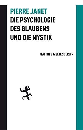 9783882216073: Die Psychologie des Glaubens und die Mystik