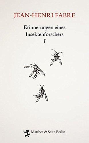 9783882216646: Erinnerungen eines Insektenforschers 01: Souvenirs Entomologiques