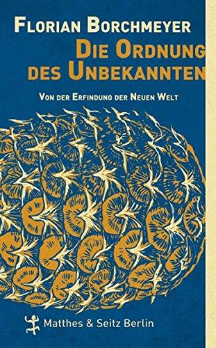 Die Ordnung des Unbekannten: Florian Borchmeyer