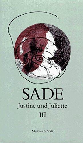 Justine und Juliette 03: Sade, D. A.