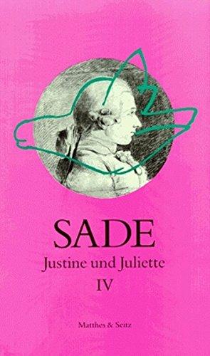 Justine und Juliette 04: Sade, D. A.