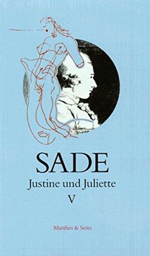 Justine und Juliette 05: Sade, D. A.
