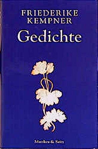 Gedichte. Ausgabe letzter Hand. Mit einem Vorwort von Hartmut Lange. - Kempner, Friederike.