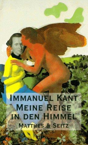 Wahrheitsgetreuer Bericht über meine Reise in den: Immanuel Kant