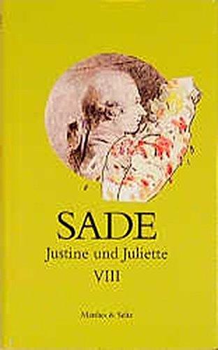 9783882218169: Justine und Juliette 8: Mit den Zeugenaussagen aus dem Sade-Proze�, Paris 1956, von Georges Bataille, Breton, Andre, Jean Cocteau und Jean Paulhan