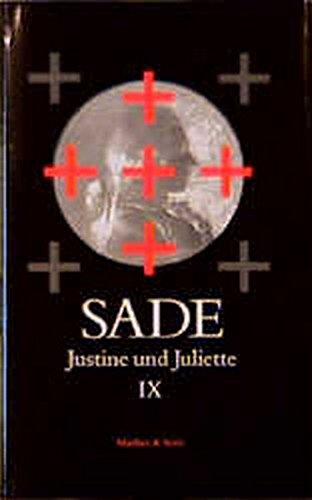 Sade, D: Justine/Juliette 9: Sade, D. A.
