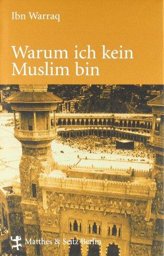 Warum ich kein Muslim bin (388221838X) by Ibn Warraq