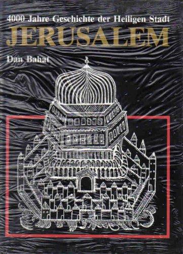 9783882244168: Jerusalem. 4000 Jahre Geschichte der Heiligen Stadt