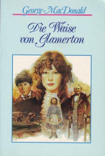 9783882246292: Die Waise von Glamerton
