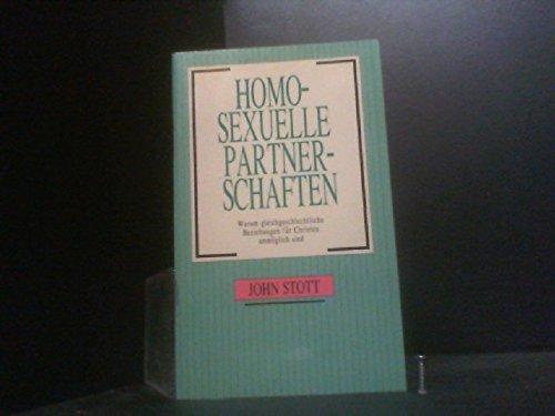 Homosexuelle Partnerschaften. Warum gleichgeschlechtliche Beziehungen für Christen