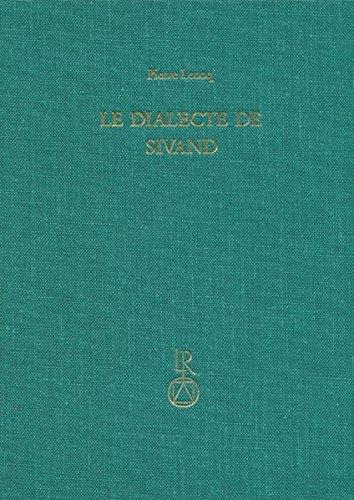Le dialecte de Sivand (Beitrage zur Iranistik): Lecoq, Pierre