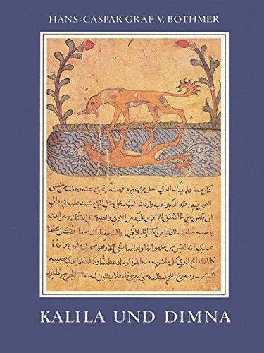 9783882261172: Kalila und Dimna: Ibn al-Muqaffas Fabelbuch in einer mittelalterlichen Bilderhandschrift (Studien zur Buchkunst) (German Edition)