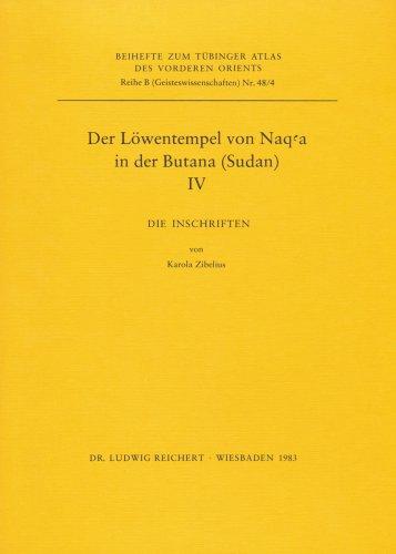 TAVO B 48/4: IV Die Inschriften (Tubinger Atlas des Vorderen Orients (TAVO)) (German Edition):...