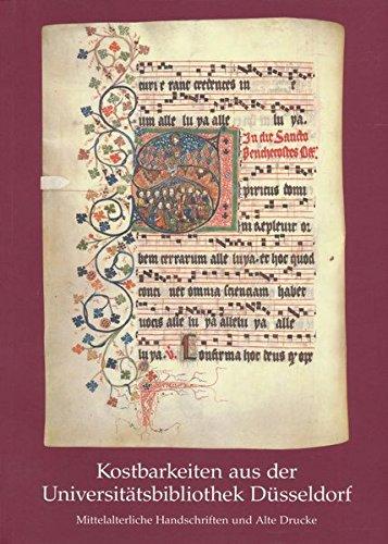 Kostbarkeiten aus der Universitätsbibliothek Düsseldorf : Mittelalterliche: Gattermann, Günter [Hrsg.]: