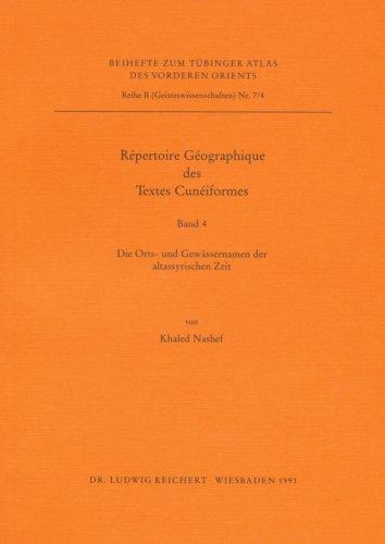 Repertoire Geographique Des Textes Cuneiformes Band 4: Die Orts- Und Gewassernamen Der ...