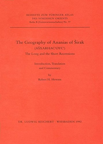9783882264852: The Geography of Anasias of Sirak: The Long and the Short Recension. Introduction, Translation and Commentary (Reihe B (Geisteswissenschaften))