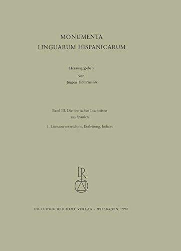 9783882264913: Iberischen Schriften aus Spanien: Monumenta Linguarum Hispanicarum. Band III.1: Literaturverzeichnis, Einleitung. Band III.2: Die Inschriften (German Edition)