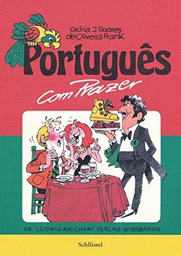 9783882265088: Portugues Com Prazer: Schlussel Zu Teil 1
